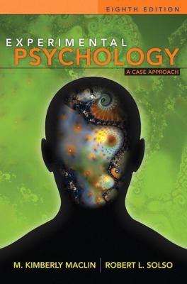 Experimental Psychology: A Case Approach (8th Edition)