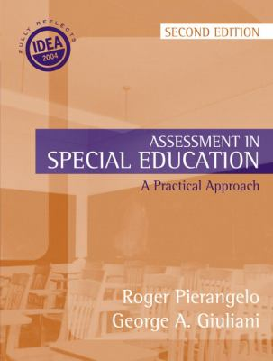 Assessment in Special Education A Practical Approach