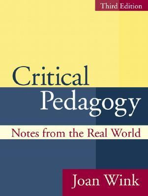 Critical Pedagogy Notes from the Real World