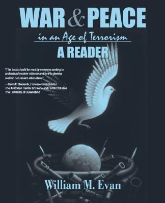 War and Peace in an Age of Terrorism A Reader
