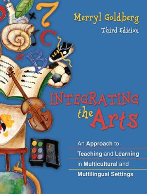 Integrating The Arts An Approach To Teaching And Learning In Multicultural And Multilingual Settings