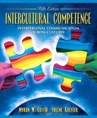 Intercultural Competence Interpersonal Communication Across Cultures