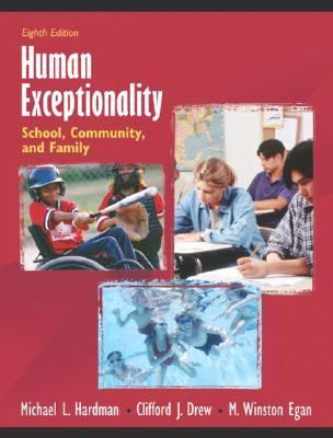 Human Exceptionality: School, Community, and Family, MyLabSchool Edition