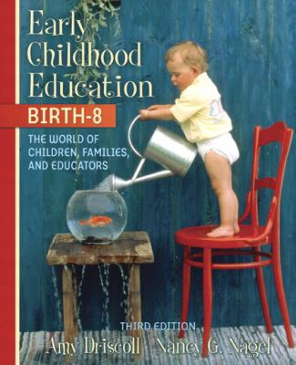Early Childhood Education, Birth-8 The World Of Children, Families, And Educators, Mylabschool