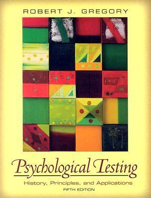 Psychological Testing History, Principles, And Applications