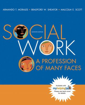 Social Work A Profession of Many Faces