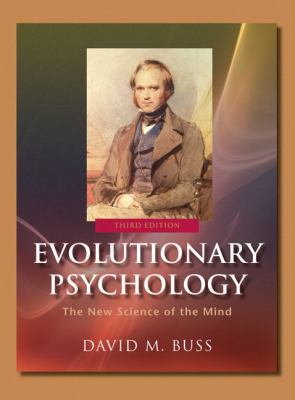 Evolutionary Psychology The New Science of the Mind