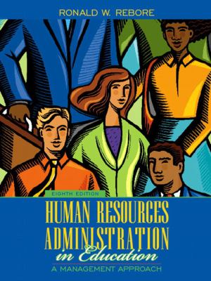 Human Resources Administration in Education A Management Approach