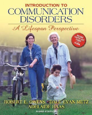 Introduction to Communication Disorders A Lifespan Perspective