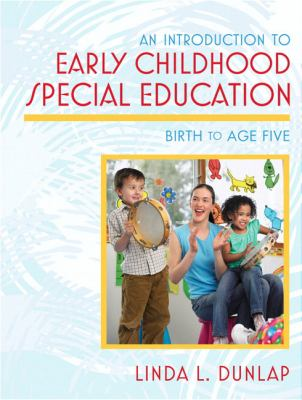 Introduction to Early Childhood Special Education: Birth to Age Five, An