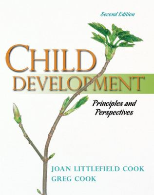Child Development: Principles and Perspectives (2nd Edition)
