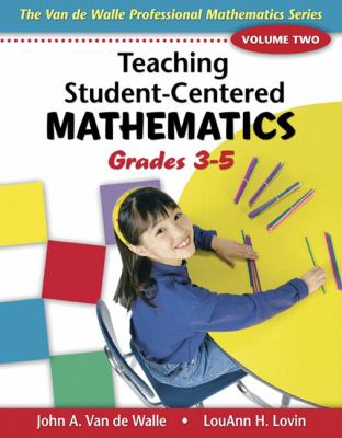 Teaching Student-centered Mathematics: Grades 3-5