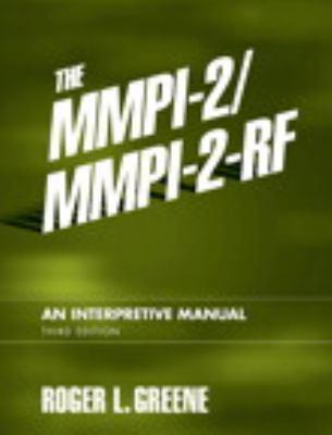 The MMPI-2/MMPI-2-RF: An Interpretive Manual (3rd Edition)