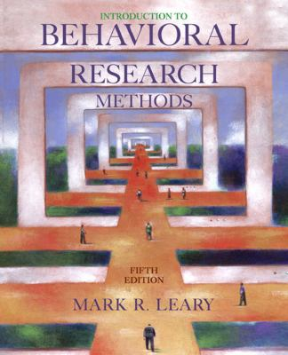 Introduction to Behavioral Research Methods