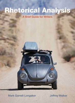 Rhetorical Analysis: A Brief Guide for Writers