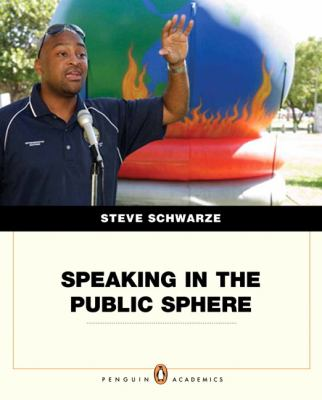 Speaking in the Public Sphere (Penguin Academics)