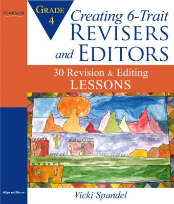 Creating 6-Trait Revisers and Editors for Grade 4