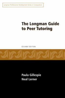 Longman Guide to Peer Tutoring (2nd Edition)