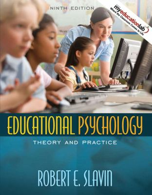 Educational Psychology: Theory and Practice (9th Edition)