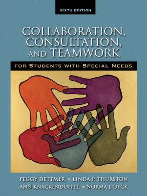 Collaboration, Consultation and CO-Teaching for Students with Special Needs