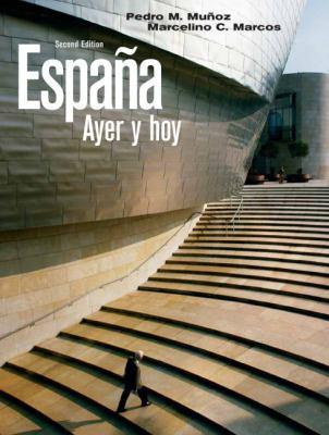 Espaa ayer y hoy (2nd Edition) (Spanish Edition)