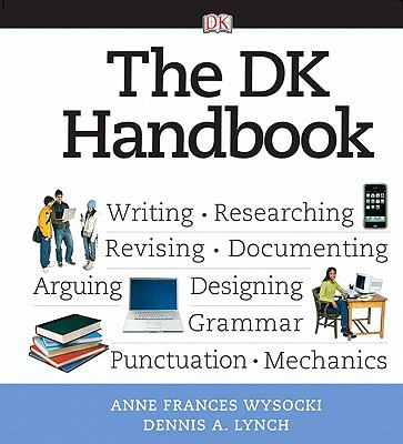 DK Handbook (with MyCompLab NEW with E-Book Student Access) Value Package (includes What Every Student Should Know About Avoiding Plagiarism)