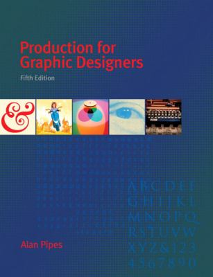 Production for Graphic Designers (5th Edition)