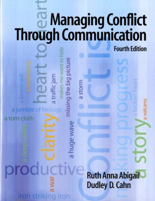 Managing Conflict Through Communication (4th Edition)