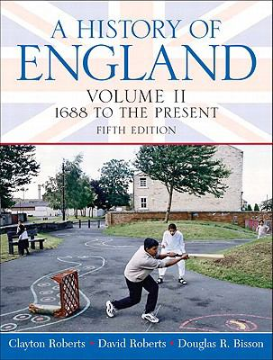 History Of England, Volume 2 (1688 To The Present)- (Value Pack w/MySearchLab)