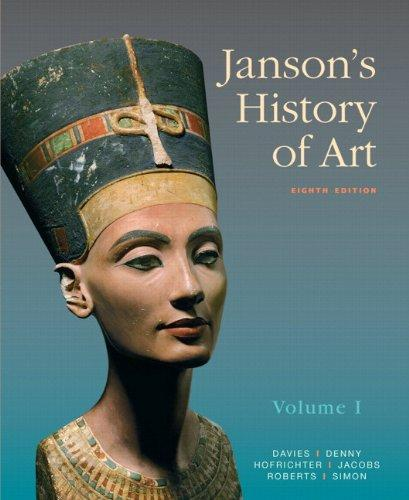 Janson's History of Art: The Western Tradition, Volume I with MyArtsLab and Pearson eText (8th Edition)