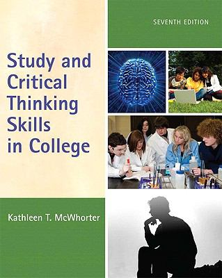 Study and Critical Thinking Skills in College (7th Edition)