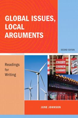 Global Issues, Local Arguments: Readings for Writing (2nd Edition)