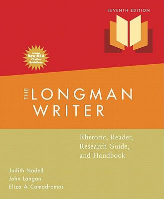 Longman Writer, The, MLA Update Edition: Rhetoric, Reader, Research Guide, Handbook (7th Edition)