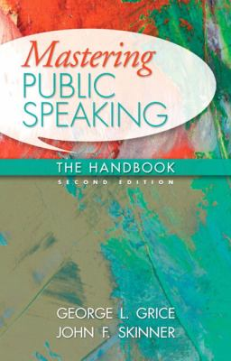 Mastering Public Speaking: The Handbook (2nd Edition) (MySpeechKit Series)