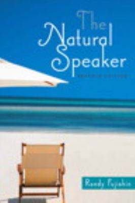The Natural Speaker (7th Edition)