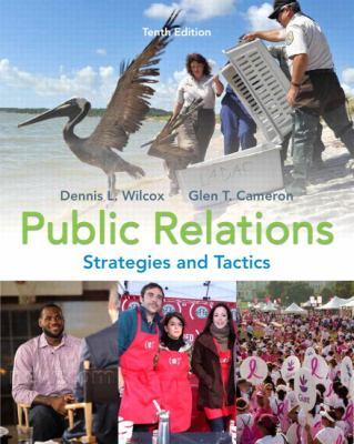 Public Relations: Strategies and Tactics (10th Edition)