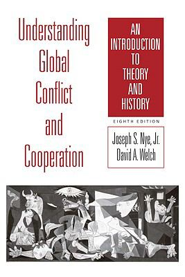 Understanding Global Conflict and Cooperation: An Introduction to Theory and History (8th Edition) (MyPoliSciKit Series)