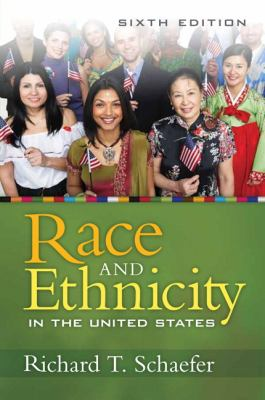Race and Ethnicity in the United States (6th Edition)
