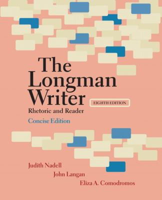 Longman Writer, The, Concise Edition: Rhetoric and Reader (8th Edition)