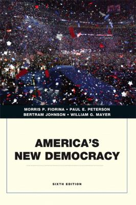 America's New Democracy (6th Edition) (Penguin Academics)