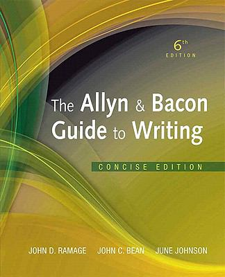 Allyn & Bacon Guide to Writing, The, Concise Edition (6th Edition)