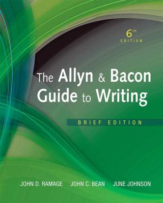 Allyn & Bacon Guide to Writing, The,  Brief Edition (6th Edition)