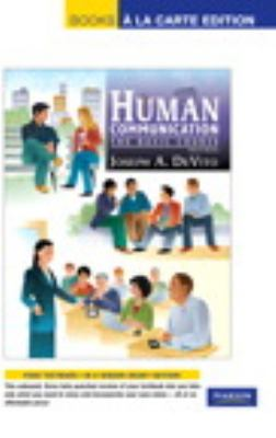 Human Communication: The Basic Course, Books a la Carte Edition (12th Edition)