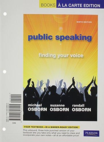 Public Speaking: Finding Your Voice, Books a la Carte Edition (9th Edition)