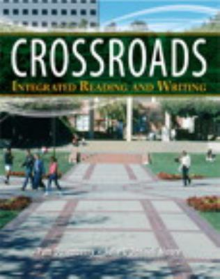 Crossroads : Integrated Reading and Writing