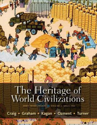 The Heritage of World Civilizations: Brief Edition, Volume 2 (5th Edition)