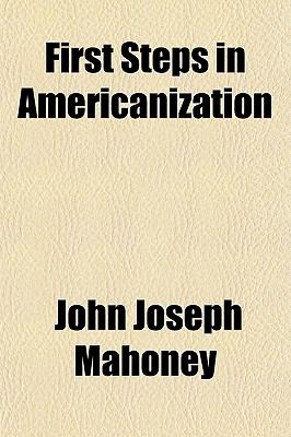 First Steps in Americanization