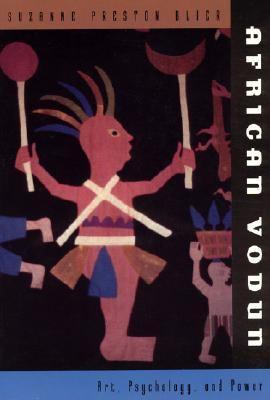 African Vodun Art, Psychology, and Power