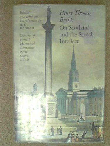 On Scotland and the Scotch Intellect (Classics of British Historical Literature)