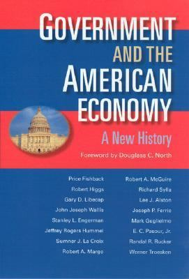 Government & the American Economy A New History